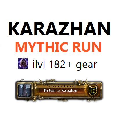 Karazhan mythic boost run