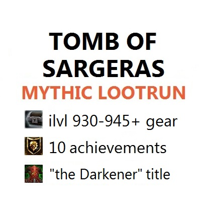 TOMB OF SARGERAS 9/9 MYTHIC RAID