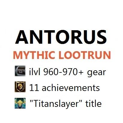 Antorus Mythic boost (Selfplayed)