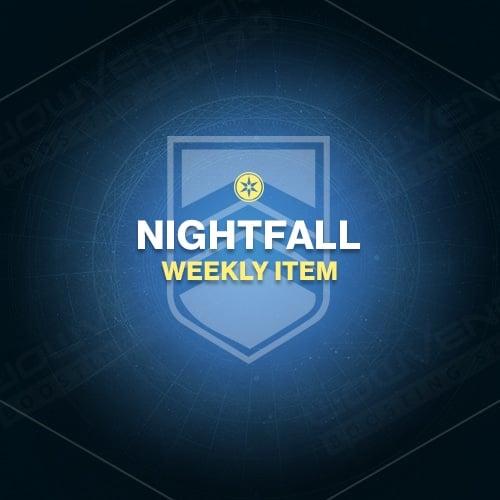 NIGHTFALL WEEKLY ITEM Boost