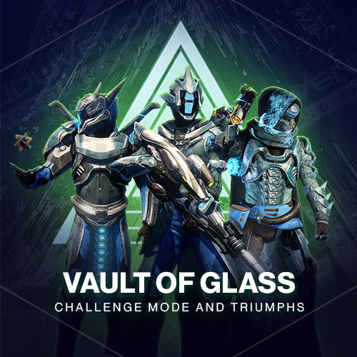 Preorder Vault of Glass Raid Day One Boost